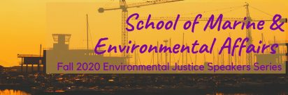 Graphic for the SMEA Environmental Justice Speakers Series.