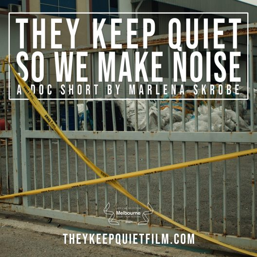 A poster for the film They Keep Quiet So We Make Noise. The imagery showcases a fence crossed by yellow caution tape.