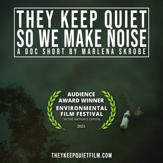 "Film poster for ""They Keep Quiet So We Make Noise"" with a laurel wreath surrounding the wording for the audience award the film has won."